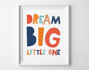 Boys nursery print, Childrens wall art, kids playroom decor, printable wall art, digital typography, Dream Big Little One, Baby Nursery Art