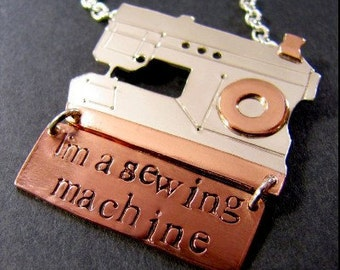 I'm a Sewing Machine Necklace