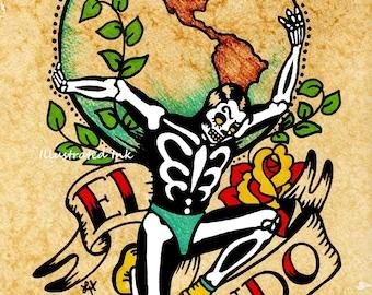 Day of the Dead Tattoo Art EL MUNDO Loteria Print 5 x 7, 8 x 10 or 11 x 14