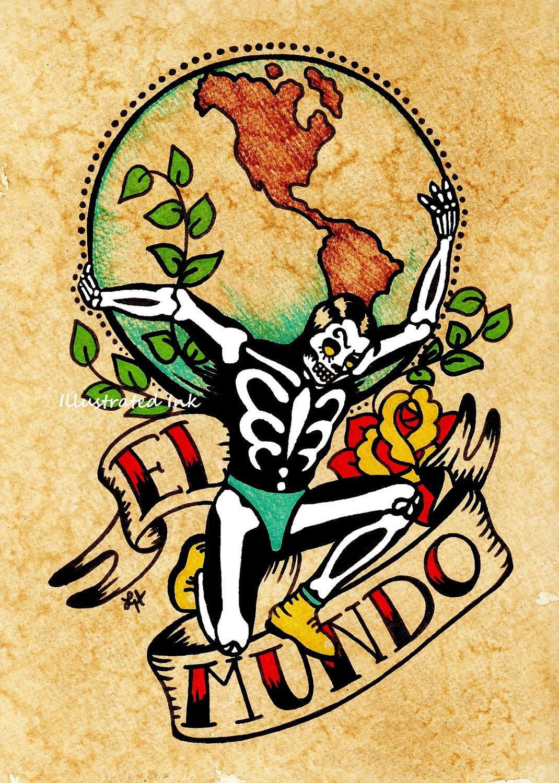 Day of the Dead Tattoo Art EL MUNDO Loteria Print 5 x 7 8 x