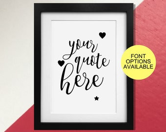 Create Your Own Quote Print or Poster - Any Words and Silhouettes!