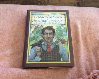 A Connecticut Yankee In King Arthur's Court by Mark Twain, Illusustrated by Trina Schart Hyman 1st/1st THUS (1988) hrdbk