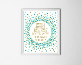 Twinkle Twinkle Little Star Do You Know How Loved You Are? Print Baby Girl Nursery Print Teal Mint Gold Nursery Decor Printable Wall Art