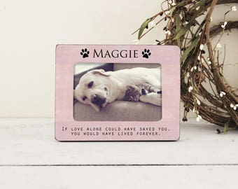 Pet Memory Picture Frame, If Love Alone Could Have Saved You, Personalized Pet Picture Frame, Loss of A Pet, Pet Memory Frame, Pet Gift