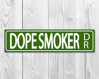Dopesmoker Drive - Cannabis Themed Street Sign Decor