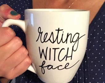Resting witch face mug, funny fall mug, Halloween, mug for witches, funny mug, statement Mug, message mug