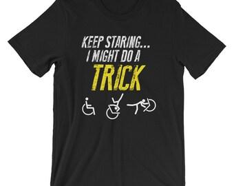 Funny Handicap Gift, Wheelchair Rider Shirt, Get Well Soon Shirt, Disabled Shirt, Disability Gift, Disability Awareness, Disabled Humor