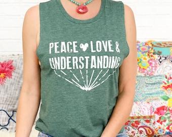 Peace, Love & Understanding - Heather Jade Muscle Tee
