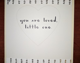 Handmade baby card: You are Loved