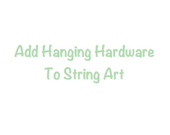 Add Hanging Hardware to Your Wood Art Purchase