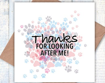 Thanks for Looking After Me greetings card from the dog or cat, dog or cat lovers cards