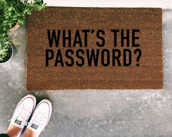 What's The Password? Doormat - Handpainted Funny Door Mat Quote Unique Cute Humor Home Decor Welcome Mat