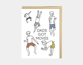Dad's Got Moves, Funny Dad Card, Fathers Day Card, Dancing Dad, Dance Card