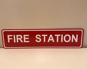 "Fire Station Street Sign 6"" x 24"""