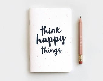 Think Happy Things Notebook Journal & Pencil Set - Midori Travelers Notebook Insert, Black Type Watercolor Dots, Stocking Stuffer