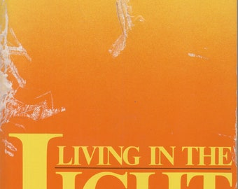 Living in the Light: Guide to Personal and Planetary Transformation (Softcover, Self-Help, New Age, Spirituality)  1991