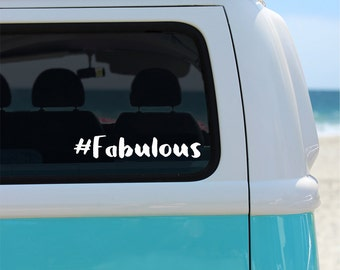 Hashtag Fabulous Vinyl Decal Sticker - Car Sticker - Window Decal - Car Decal - Hashtag Decal - Fabulous Decal - Fabulous - Vinyl Decal