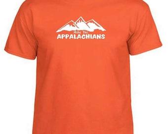 HIKE THE APPALACHIANS Hiking Mountains Outdoor Trail Hiker T-Shirt