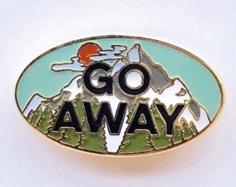 Go Away Enamel Lapel Pin