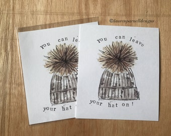 You can leave your hat on print