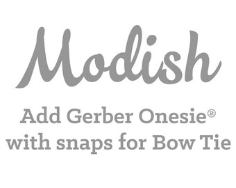 Add Gerber Onesie® with Snaps for Bow Tie