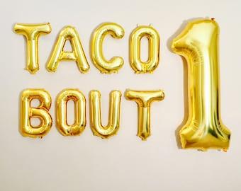 TACO BOUT 1 Balloons,  Taco Bout 2, Taco Birthday Party, Taco Party, Taco Bout 50, Taco Bout 40, Taco Bout 30,Tacos, taco Bout 25, taco Bout