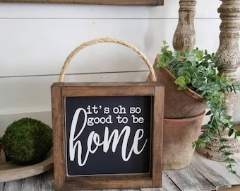It is oh so good to be home. Framed Sign. Rope Hanger Framed Sign.Gallery Wall.Family.Home. Rustic Framed Sign.Farmhouse Style