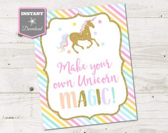 INSTANT DOWNLOAD Printable 8x10 Make Your Own Unicorn Magic Sign / Unicorns & Rainbows Collection / Item #3517