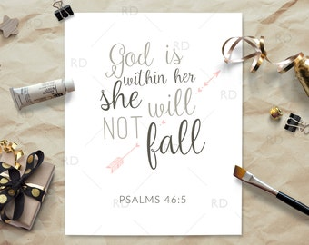 God is within her she will not fall - PRINTABLE Wall Art / Psalms 46:5 / Scripture Wall Art / Bible Verse Wall Art / Baby girl nursery art