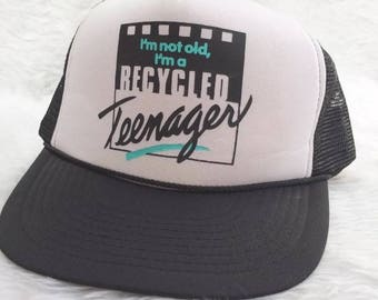Vintage Trucker Hat Not Old Recycled Teenager Hipster Witty