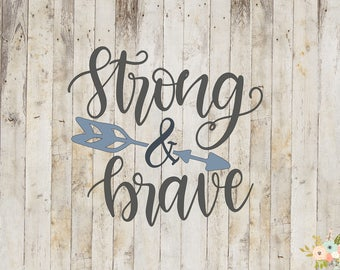 Strong & Brave Decal