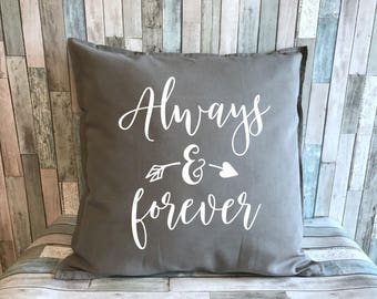 Always and Forever decorative pillow cover