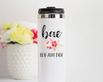 Aunt Travel Mug, Best Aunt Ever Travel Mug, BAE Travel Mug, Gift for Aunt, Travel Mug For Aunt, Funny Aunt Gift, Best Auntie Ever Travel Mug