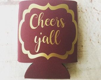 Bridesmaids Can Coolers - Wedding Favors - Bachelorette Party Favors - Bachelorette Party Gifts - Bridesmaids Gifts - Cheers Yall