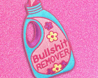 Bullsh*t Remover iron-on Patch
