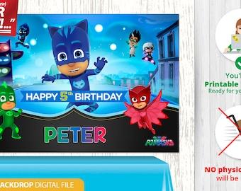 PJ Masks BACKDROP // Pj Masks Banner // Pj Masks Birthday Banner // Catboy Birthday Backdrop // Custom PRINTABLE Digital File, v6