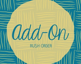 Add-On: Rush Order