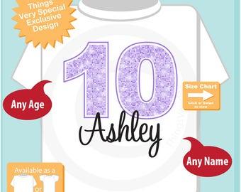Tenth Birthday Shirt, Light Purple 10 Birthday Shirt, Any Age Personalized Girls Birthday Shirt Light Purple Age and Name 10242016a