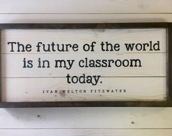 Teacher's Gift | Teacher Wood Sign | Farmhouse Wall Decor | Farmhouse Wall Decor | Handcrafted Wood Sign | Classroom Sign | Teacher Decor