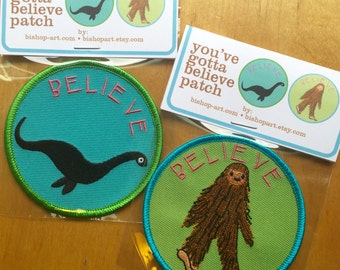 Believe Bigfoot and Nessie embroidered patch