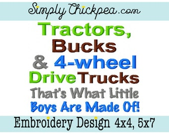 Embroidery Design - Tractors Bucks and 4 Wheel Drive Trucks That's What Little Boys Are Made Of - For 4x4 and 5x7 Hoops