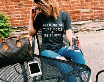 "Heather Grey ""Running On Diet Coke & Dry Shampoo"" Graphic Tee"