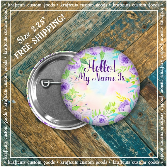 Hello My Name Is Name Badge ID Badge Pinback Button Flair Floral - FREE SHIPPING