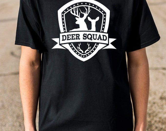 Deer Squad 100% Soft Cotton Hunter Shirt