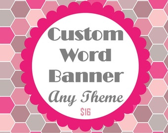 Custom Word Banner