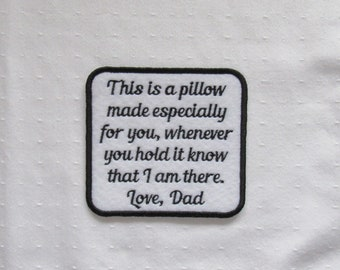 This is a pillow made especially for you-Black Red Blue Pink Purple Green Orange Text Color-SEW ON Memory Patch - Custom Wording Welcome