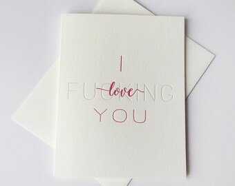 Letterpress Funny Love and Valentine's card - F*ing Love