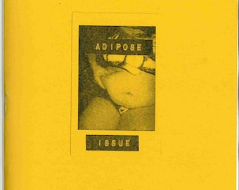 Adipose Issue: a zine about being fat by Sparklebutch