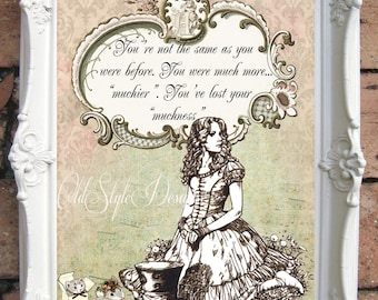 ALICE in WONDERLAND Quote Art Print. Alice in Wonderland Art Print. Shabby Chic Decor. Vintage Alice Wall Art.Tea Party. Mad Hatter C:A24