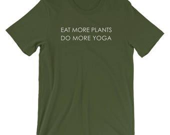 Eat More Plants Do More Yoga T-Shirt